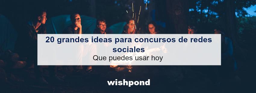 20 grandes ideas para concursos de redes sociales que puedes usar hoy